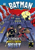 Cover image for Batman. Catwoman's Halloween heist