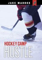 Cover image for Hockey camp hustle