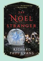 Cover image for The noel stranger : from the Noel collection