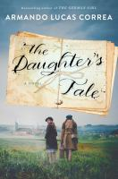 Cover image for The daughter's tale : a novel