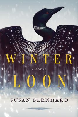 Cover image for Winter loon : a novel