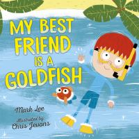Cover image for My best friend is a goldfish