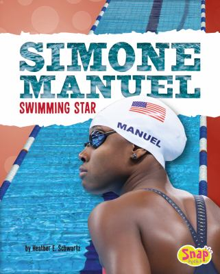 Cover image for Simone Manuel : swimming star