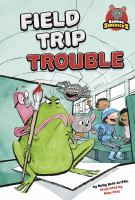 Cover image for Field trip trouble