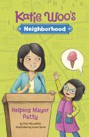 Cover image for Katie Woo's neighborhood. Helping Mayor Patty