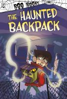 Cover image for The haunted backpack
