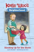 Cover image for Katie Woo's neighborhood. Stocking up for the storm