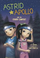 Cover image for Astrid & Apollo and the starry campout