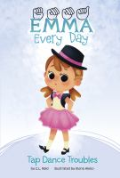 Cover image for Emma every day. Tap dance troubles