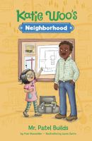 Cover image for Katie Woo's neighborhood. Mr. Patel builds