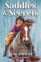 Cover image for Saddles & secrets. 2 : an Ellen & Ned book