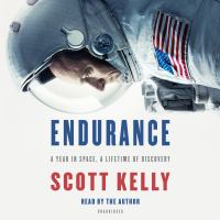 Cover image for Endurance a year in space, a lifetime of discovery