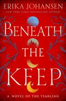 Cover image for Beneath the keep : a novel of the Tearling