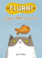 Cover image for Flubby. Flubby will not play with that