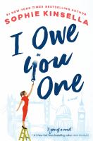 Cover image for I owe you one : a novel