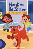 Cover image for Hank the pet sitter. Otis the very scared dog