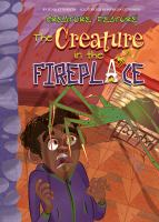Cover image for Creature feature. The creature in the fireplace