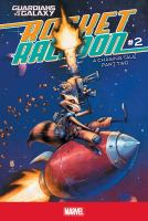 Cover image for Guardians of the Galaxy, Rocket Raccoon. #2, A chasing tale part two