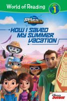 Cover image for Miles from Tommowland. How I saved my summer vacation