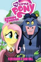 Cover image for My little pony friends forever. Fluttershy & Iron Will