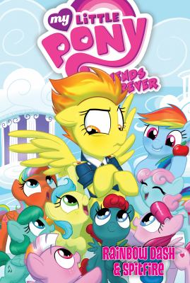 Cover image for My little pony friends forever. Rainbow Dash & Spitfire
