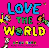 Cover image for Love the world