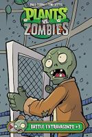 Cover image for Plants vs. zombies. Battle extravagonzo. #3