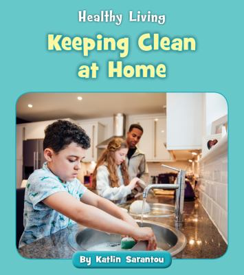 Cover image for Keeping clean at home
