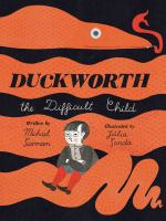 Cover image for Duckworth, the difficult child