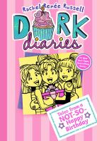 Cover image for Dork diaries. Tales from a not-so-happy birthday