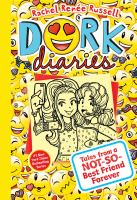 Cover image for Dork diaries. Tales from a not-so-best friend forever