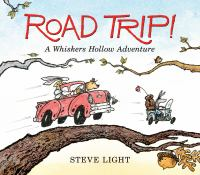 Cover image for Road trip! : a Whiskers Hollow adventure
