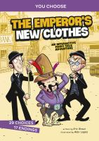 Cover image for The emperor's new clothes : an interactive fairy tale adventure