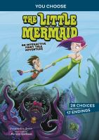 Cover image for The little mermaid : an interactive fairy tale adventure
