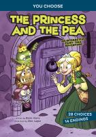 Cover image for The princess and the pea : an interactive fairy tale adventure