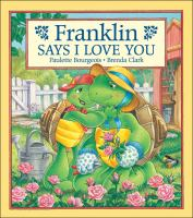 """Cover image for Franklin says """"I love you"""""""