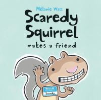 Cover image for Scaredy Squirrel makes a friend