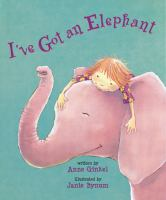Cover image for I've got an elephant