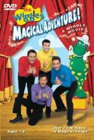 Cover image for The Wiggles. Magical adventure! a wiggly movie