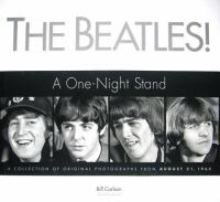Cover image for The Beatles! : a one-night stand in the heartland : a collection of original photographs from August 21, 1965