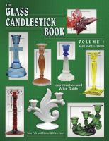 Cover image for The glass candlestick book : identification and value guide