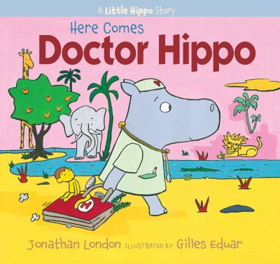 Cover image for Here comes Doctor Hippo