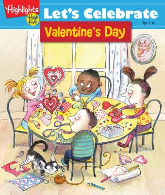 Cover image for Let's celebrate Valentine's Day : crafts, recipes, stories, and activities to share.