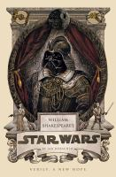 Cover image for William Shakespeare's Star Wars : verily, a new hope