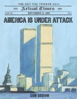 Cover image for America is under attack : September 11, 2001 : the day the towers fell
