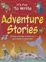 Cover image for It's fun to write adventure stories