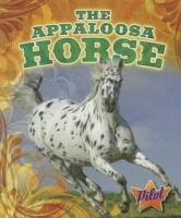 Cover image for The Appaloosa horse