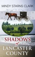 Cover image for Shadows of Lancaster County