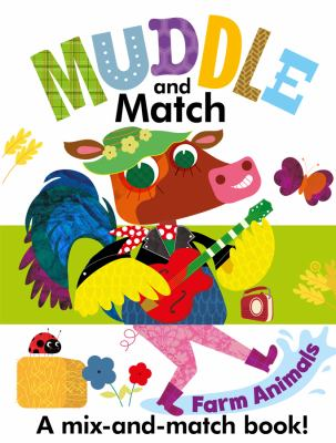 Cover image for Muddle and match. farm animals