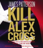 Cover image for Kill Alex Cross